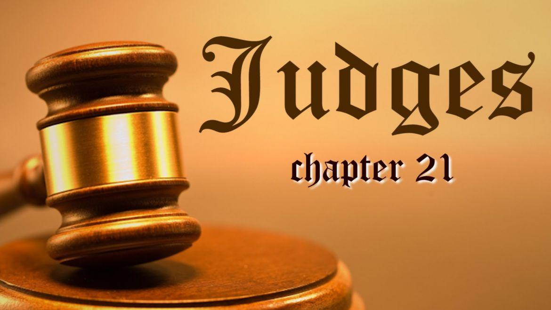 Judges 21 Friday Night Bible Study 9/8/17