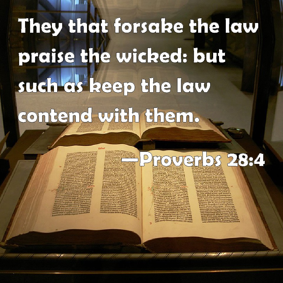 Scripture Memory Verse 2-9-18  Proverbs 28:4