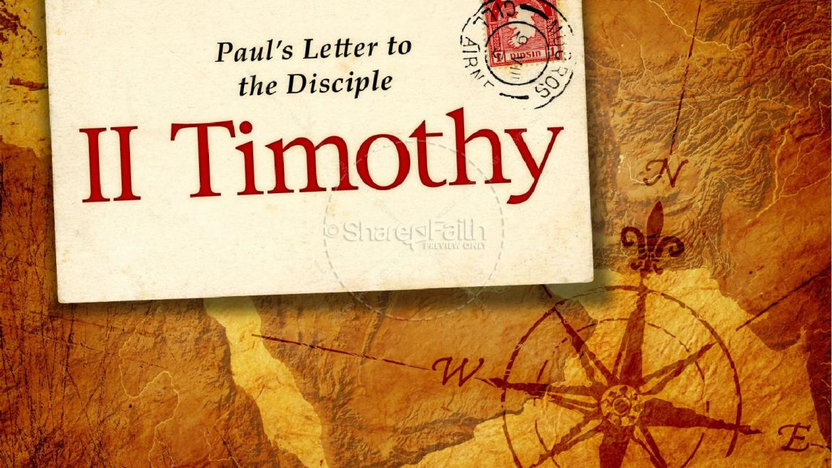 Sunday Sermon 2 Timothy 1-9
