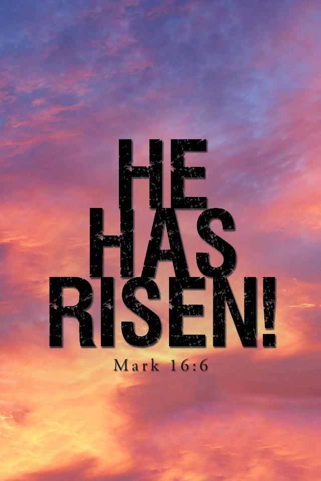 He has Risen Mark 14 & 16  April 1st, 2018