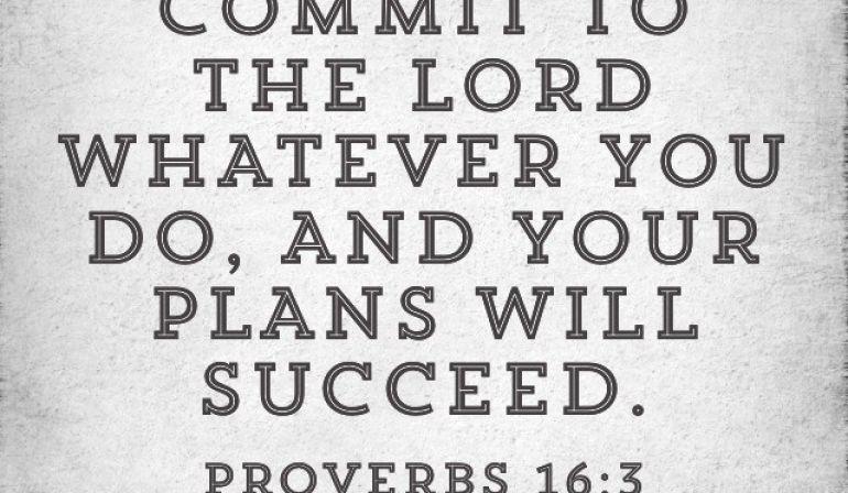 Scripture Memory Verse Proverbs 16:3    (5.11.18)
