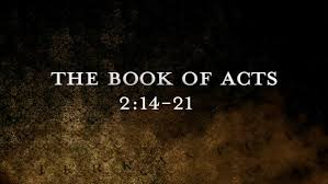 Acts 2 14-21 Sunday Sermon (9/30/18)