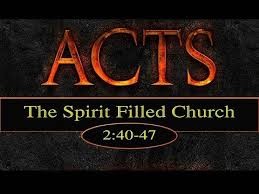 Acts 2 40-47 (10-21-2018) Sunday Sermon