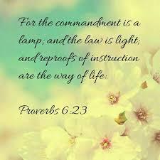 Proverbs 6:23 Scripture Memory Verse (10/12/18)