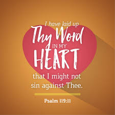 Psalm 119:11 Scripture Memory Verse (11/2/18)