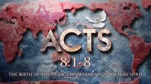 Acts 8 1- 8 Sunday Teaching (3-24-2019) Pastor Greg Tyra