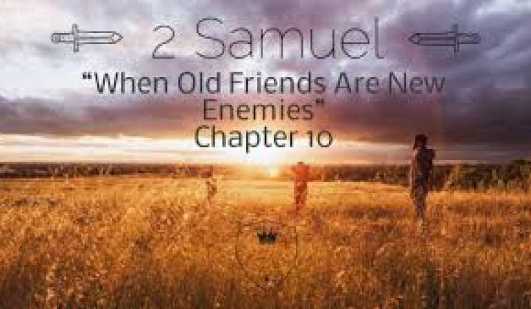 2 Samuel 10 1-18 Friday Night Bible Study (5/3/19)