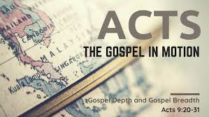 Acts 9 – 20-31 Sunday Teaching (5-12-19)