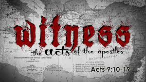 Acts 9: 10-19 Sunday Teaching (5/5/19) Pastor Greg Tyra