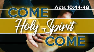 Acts 10  44-48  Sunday  Teaching (6-9-2019 ) Pastor Greg  Tyra