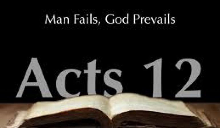 Acts 12 1-25 Sunday Teaching (6/30/19) Pastor Greg Tyra