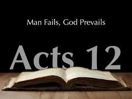 Acts 12 1-25 Sunday Teaching (6/30/19) Pastor Greg Tyra