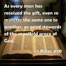 1 Peter 4:10 Scripture Memory Verse (8/2/19)