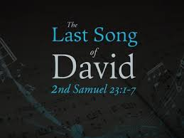 2 Samuel 23 1-7  Friday Night Bible Study (10/25/19)