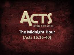 Acts 16  16-40 Sunday Teaching Greg Tyra Pastor (10-13-2019)