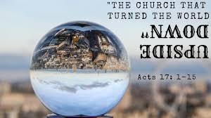 Acts 17  1-15 Sunday Teaching (10-20-2019) Greg Tyra Pastor