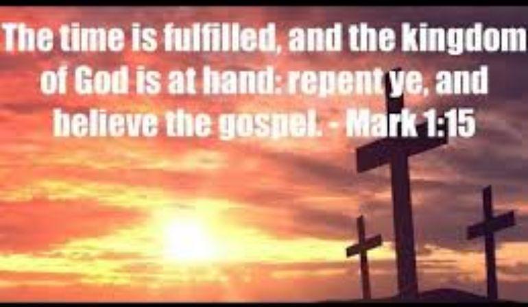 Mark 1:15 Sunday Teaching Pastor Greg Tyra