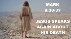 Mark 9  30-37 Sunday Teaching (8-9-2020) Pastor Greg Tyra