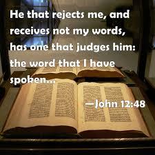 John 12:48 Scripture Memory Verse (2/26/21)  Pastor Greg Tyra