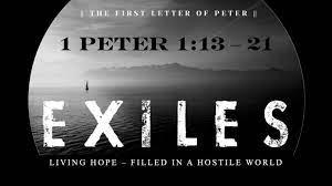 1 Peter 1-13-21 Sunday Teaching (3-28-2021) Pastor Greg Tyra