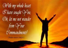 Psalms 119:10 Scripture Memory verse (4/2/21) Pastor Greg Tyra