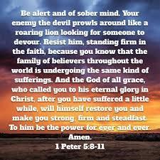 1 Peter  5 8-11 Sunday Teaching  (7-18-21) Pastor Greg Tyra