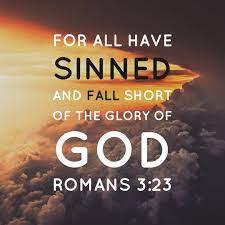 Romans 3:23 Scripture Memory (7/30/21) Pastor Greg Tyra