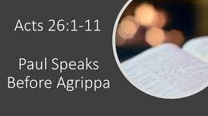 Acts 26 1-11 Sunday Teaching (08-15-21) Mike Degutis