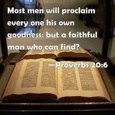 Proverbs 20:6 Scripture Memory Verse (10/8/21) Pastor Greg Tyra